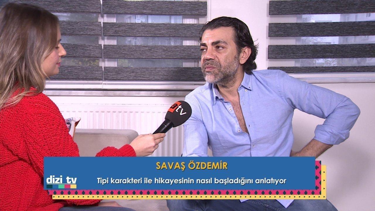 Savaş Özdemir, Tipi karakteri ile hikayesinin nasıl başladığını anlattı.